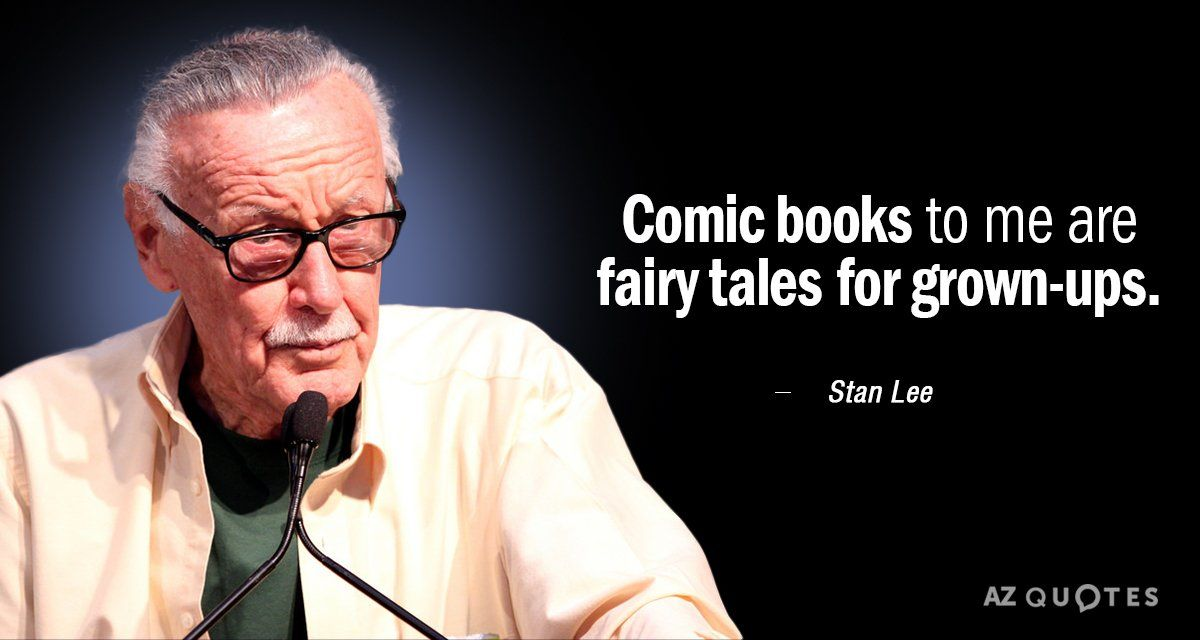 Image Result For Stan Lee Quotes On Comics Stan Lee Quotes Stan Lee Man Lee