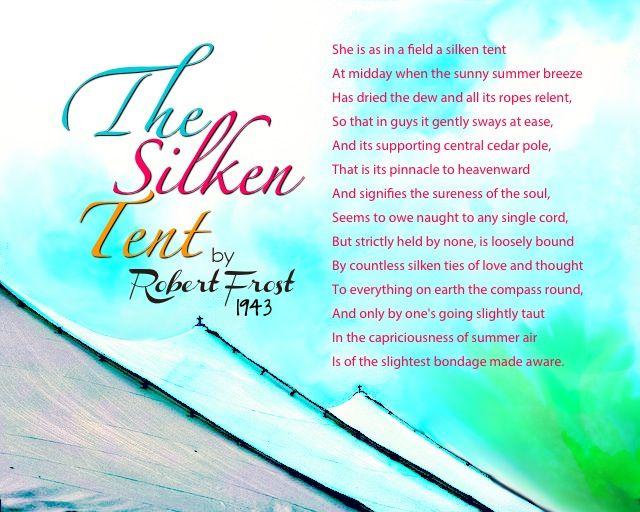 The Silken Tent by Robert Frost  sc 1 st  Pinterest & The Silken Tent by Robert Frost | Quotes I Adore | Pinterest ...
