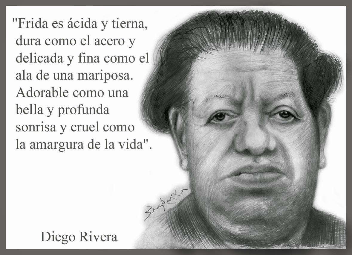 Poema De Diego Rivera A Frida Kahlo Pin De Karen Marquez Cervantes En Quotes Frase De Frida Kahlo