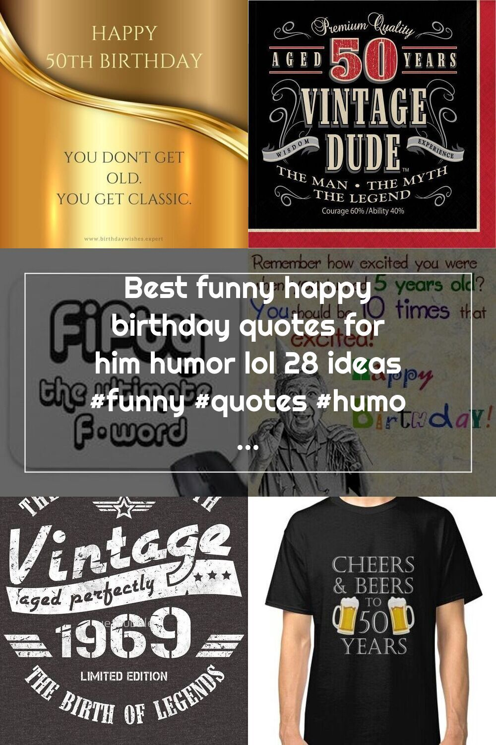 Best funny happy birthday quotes for him humor lol 28