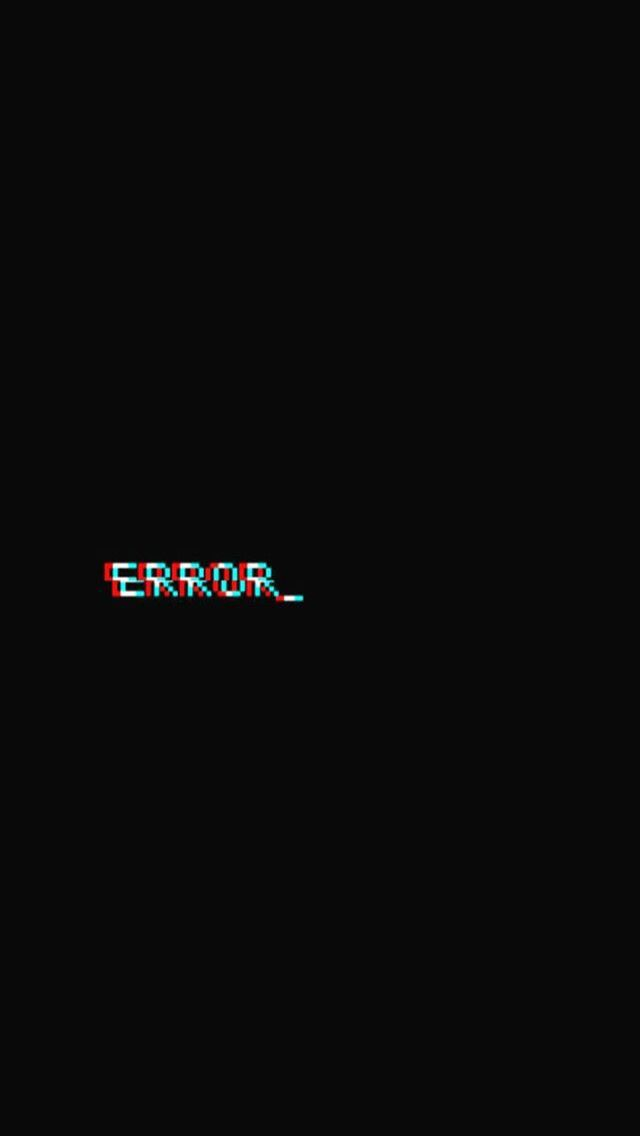 Error Background Black Aesthetic Wallpaper Black Wallpaper Dark Wallpaper