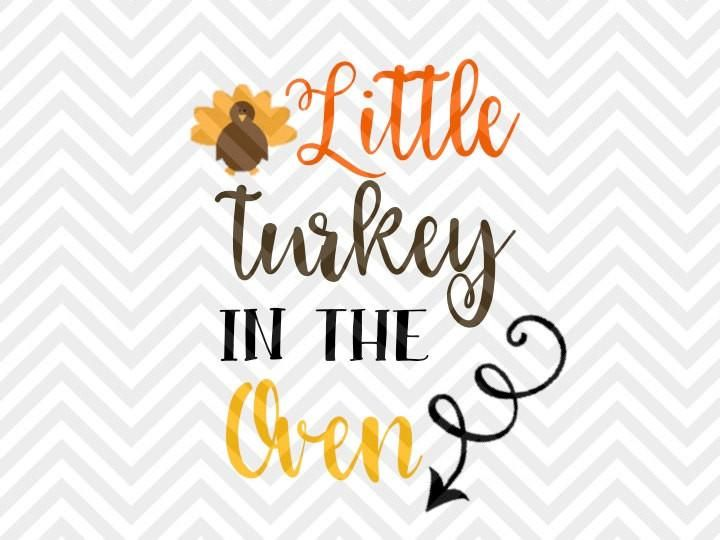 Little Turkey In The Oven Thanksgiving Pregnancy