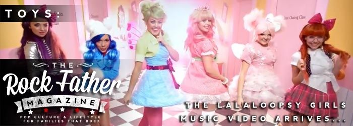 SEW-Infectious: The LALALOOPSY GIRLS Music Video Hits the Streets...