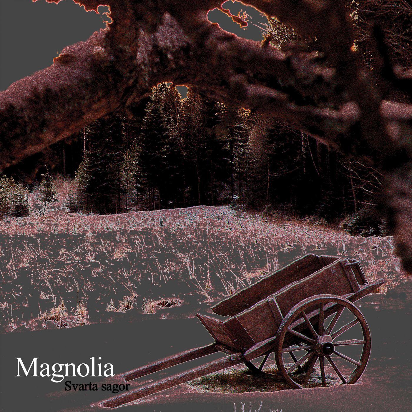 Magnolia: Svarta Sagor (Transubstans); Suecia