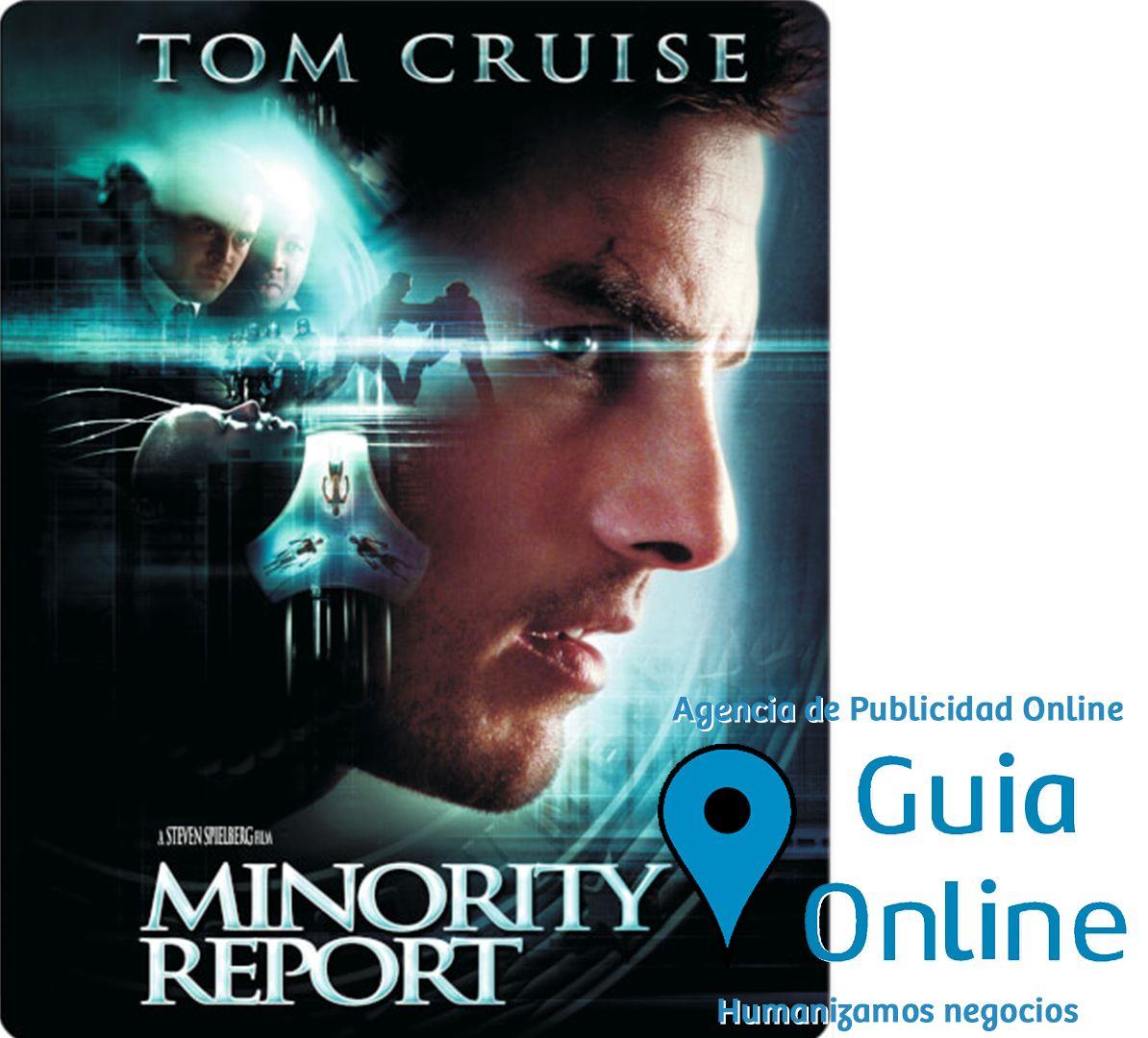Peliculas Sobre Publicidad Minority Report 2002 Conoces Mas Peliculas Que Traten Sobre La Public Agencia De Publicidad Publicidad Peliculas