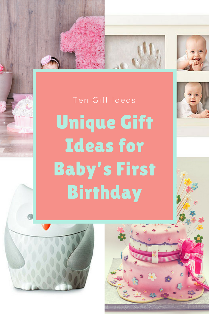 10 First Birthday Gift Ideas Firstbirthday Babygifts