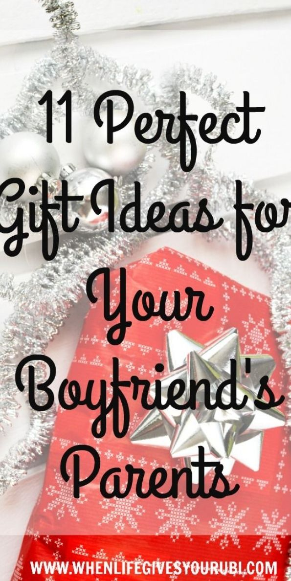 gift ideas for boyfriends parents