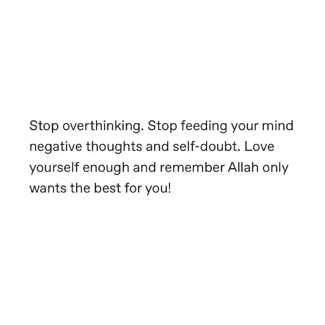 Image May Contain Text That Says Stop Overthinking Stop
