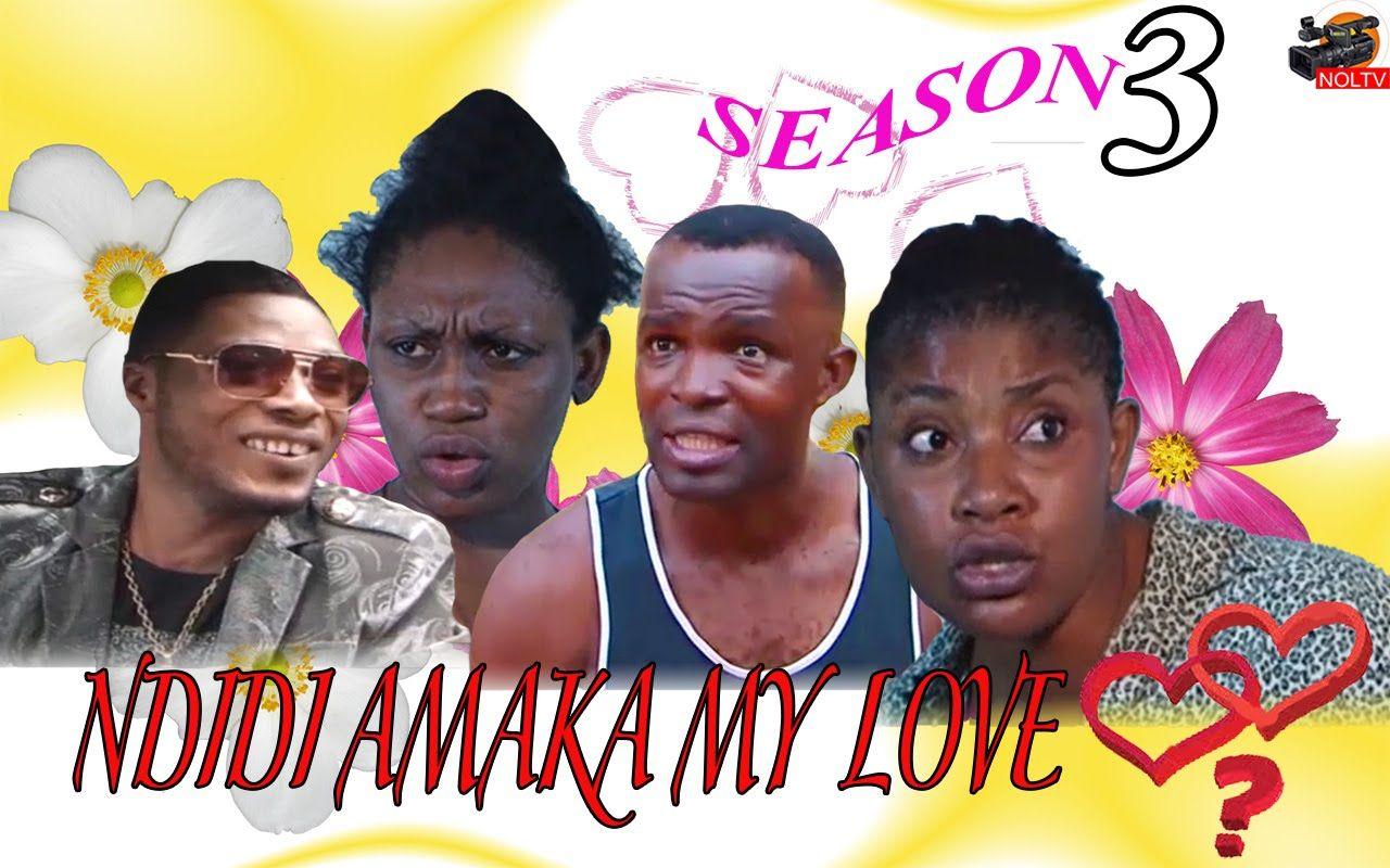 Ndidi amaka my love season 3 2016 latest nigerian
