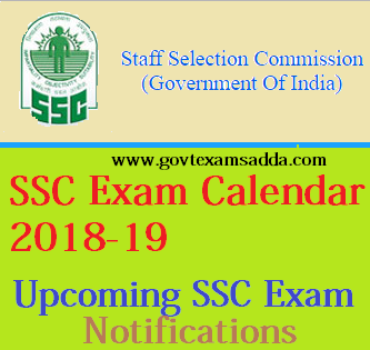 ssc exam calendar 2018 2019 upcoming ssc exams notification date ssc cgl 2018 19 ssc mts ssc chsl ssc je exam dates application form syllabus result