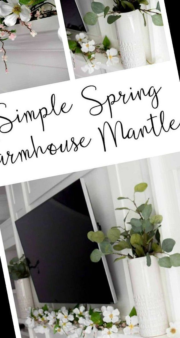 Photo of 24+ Simple Spring Farmhouse Mantle | Mantle Decorating Ideas Farmhouse | 2020