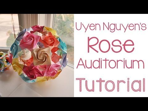 Origami Rose Auditorium Tutorial - YouTube