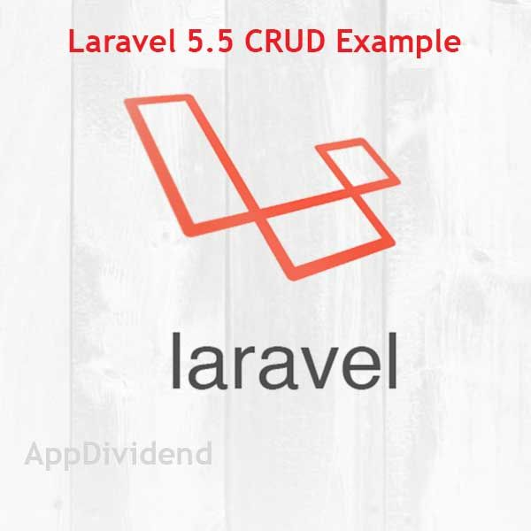 Laravel 5 5 CRUD Tutorial Example Step By Step From Scratch