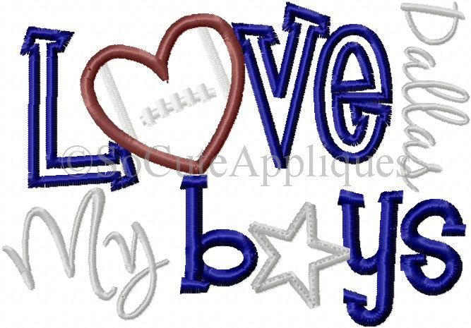Embroidery Design 5x7 6x10 Love My Boys Dallas Embroidery Sayings