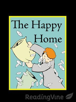 The Happy Home - Students will read the selection and answer questions on how the passage conveys a feeling of expectation.