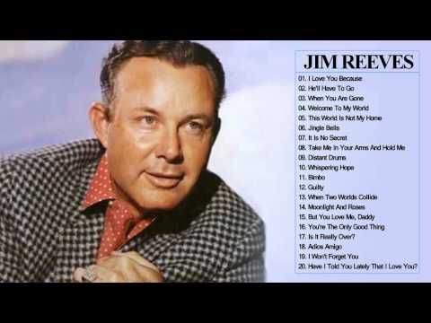 Jim Reeves Greatest Hits Jim Reeves Best Songs Full Album By Country