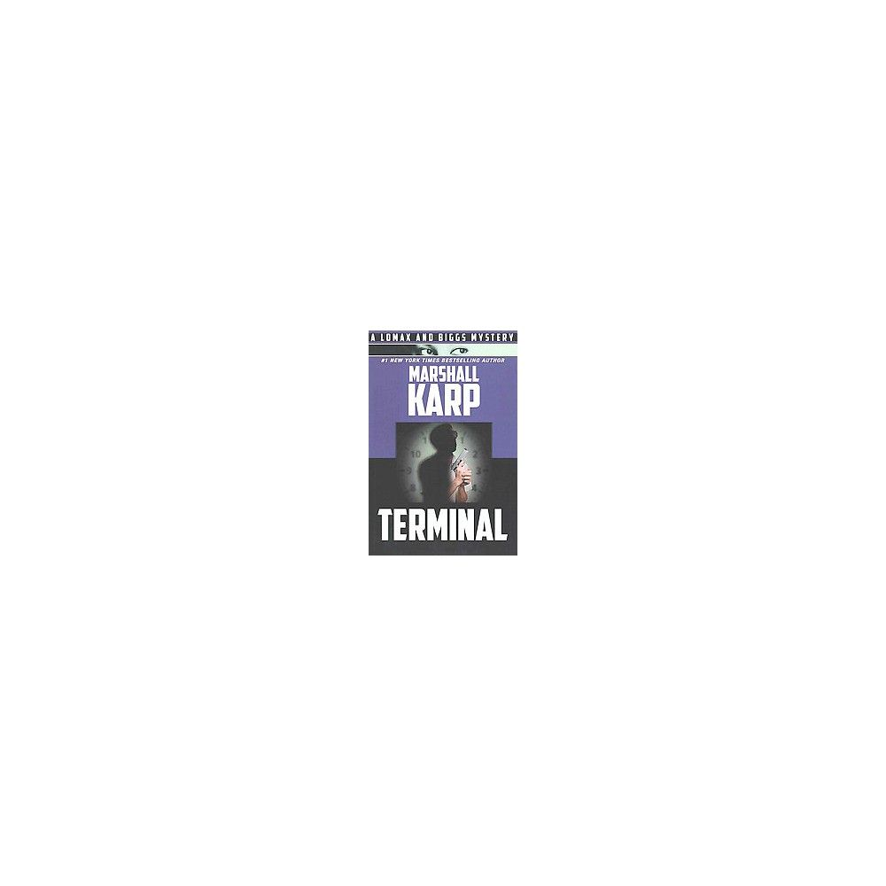 Terminal ( A Lomax & Biggs Mystery) (Paperback)