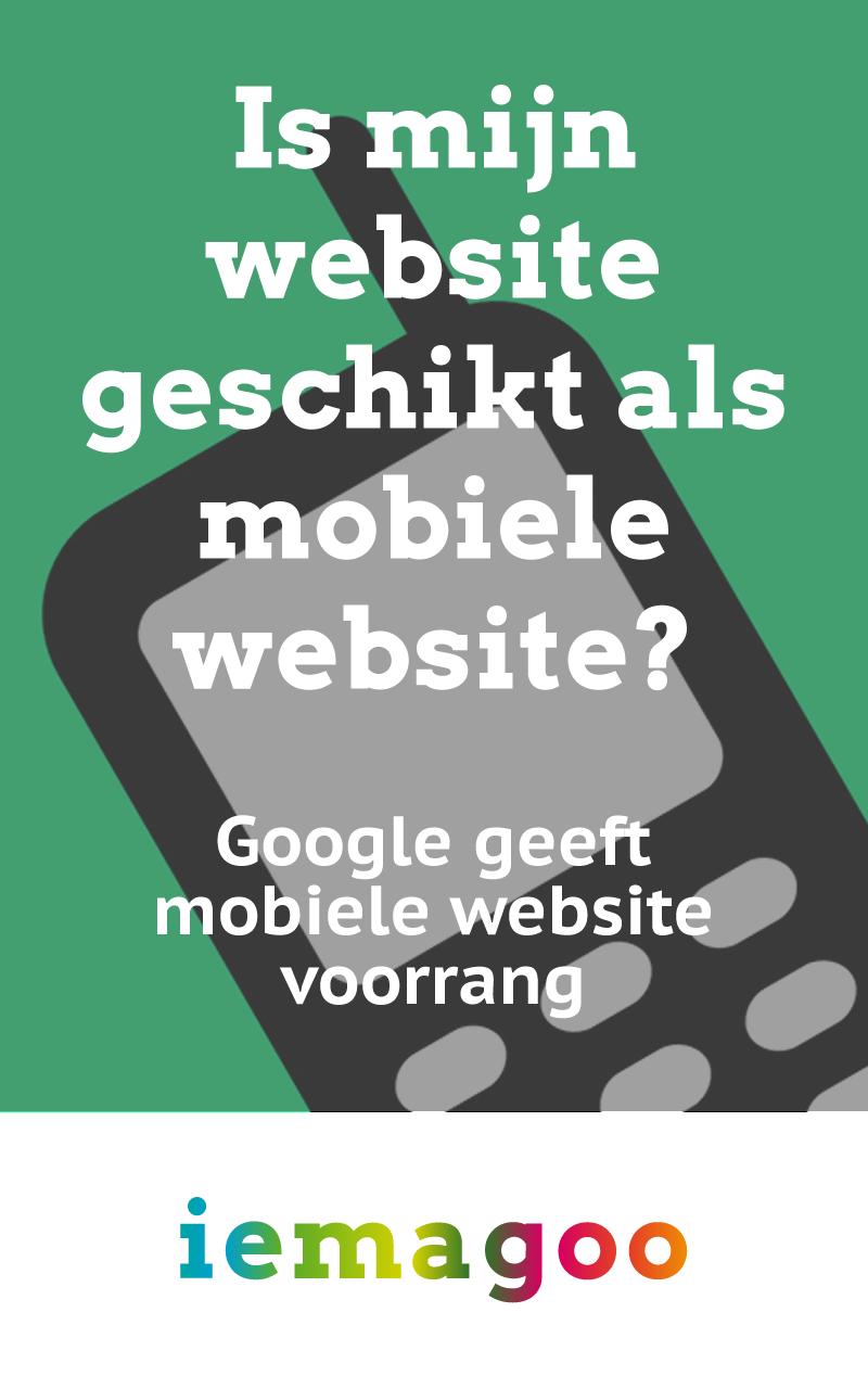 Is mijn website geschikt als mobiele website? door iemagoo.