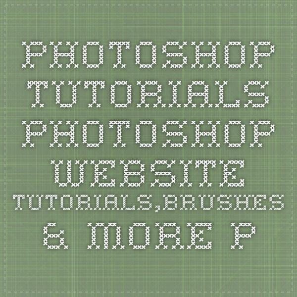 Photoshop Tutorials - Photoshop Website - Tutorials,Brushes & more..Photoshop Website - Tutorials,Brushes & more..