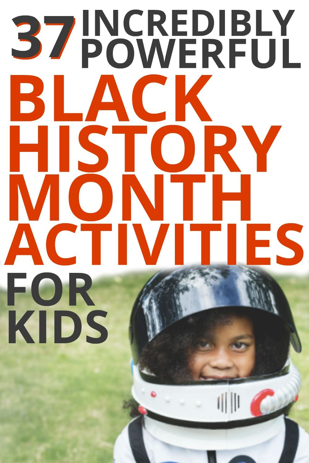 Photo of 37 Black History Month Activities for Kids (For Year 'Round Learning!) [UPDATED]