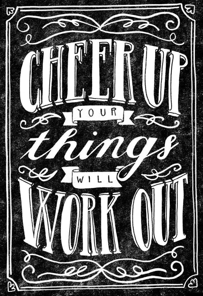 // Cheer Up...