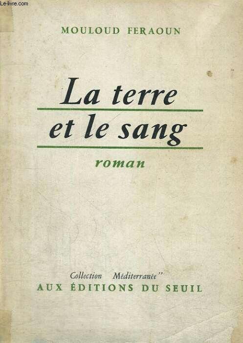 La Terre Et Le Sang Mouloud Feraoun Bookaholic Reading Books