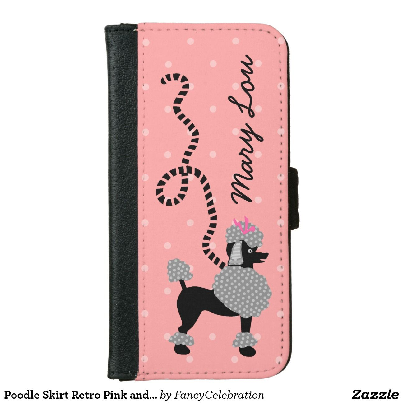 Poodle Skirt Retro Pink and Black 50s Personalized iPhone 6 Wallet Case