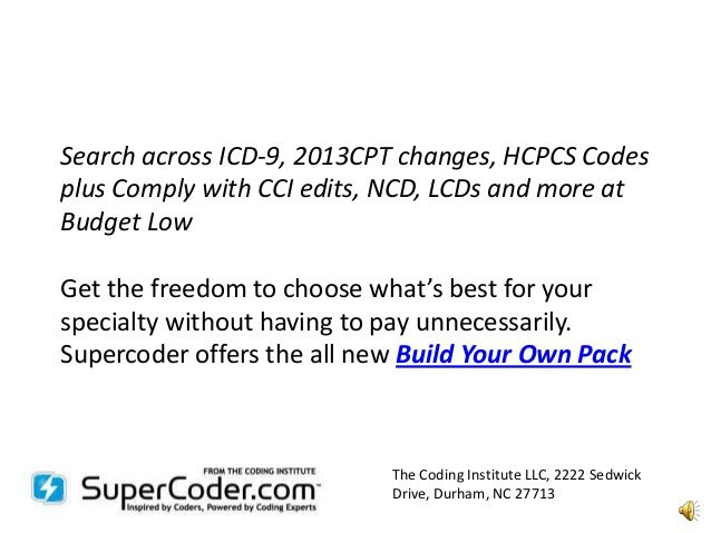 Search across #ICD-9, 2013CPT changes, #HCPCS Codesplus
