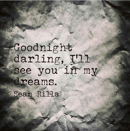 Good Night Darling Ill See You In My Dreams Quoteswords