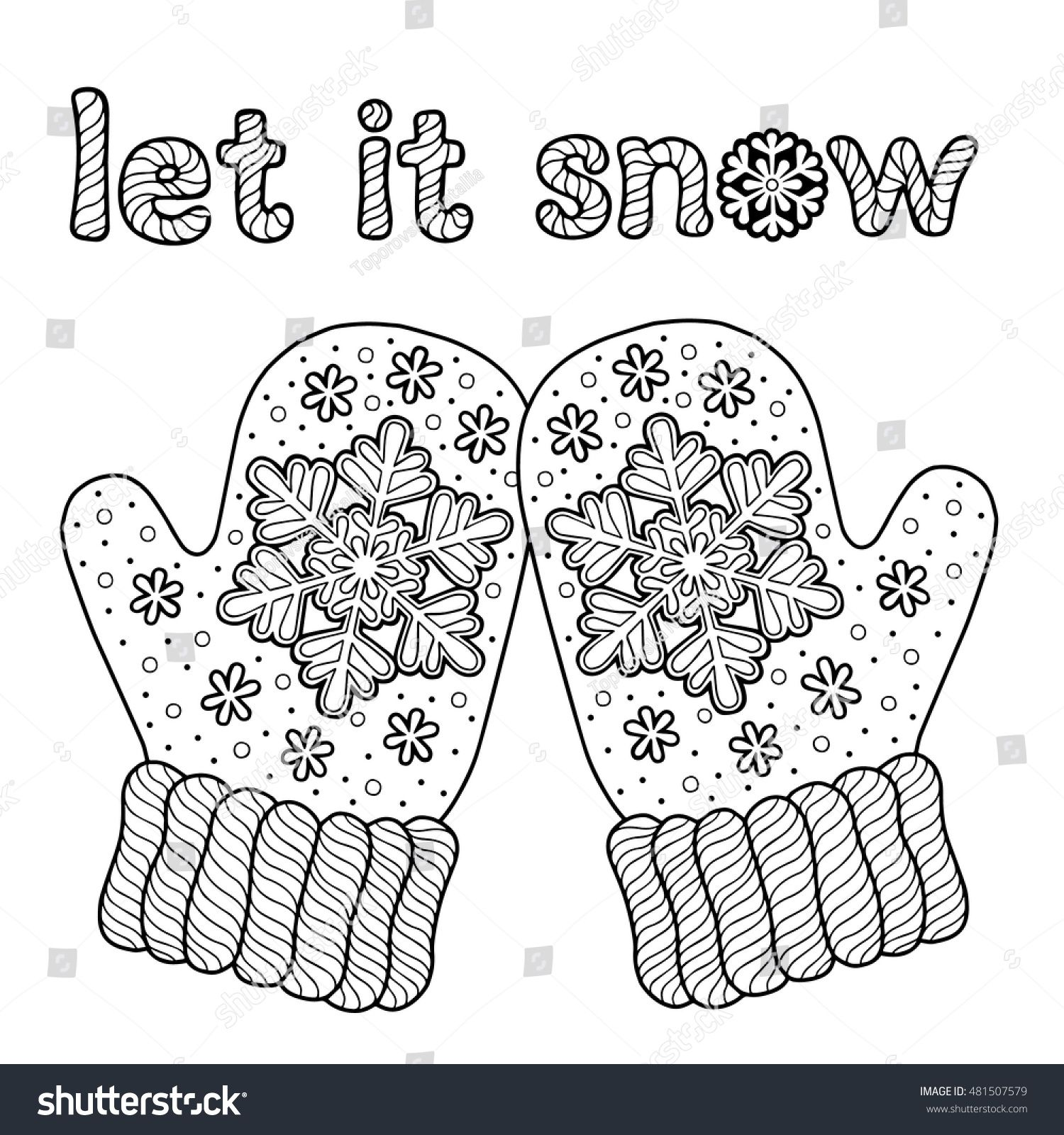 Let It Snow Coloring Page For Adults Hand Drawn Warm Knitted Mittens Vector Element Isolated In W Coloring Pages Coloring Pages Winter Spring Coloring Pages