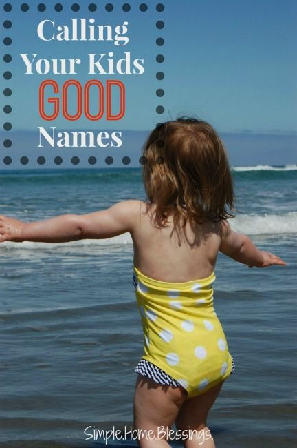 I love this! Such an important thing to think about. Our children will aspire to live up to the labels we give them. The Power of Calling Your  Kids (Good) Names by Simple.Home.Blessings.