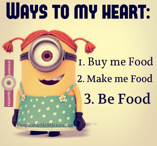 Food Is Good Funny Minion Quotes Minion Jokes Minions Funny