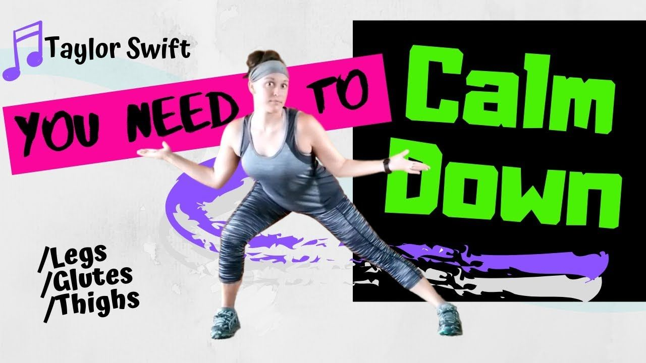 Taylor Swift You Need To Calm Down Dance Fitness Workout Zumba For Workout Songs Dance Workout Leg Workout