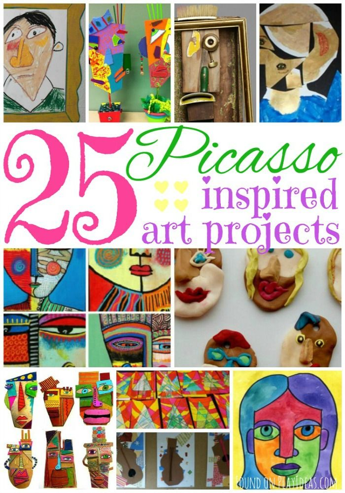 25 Picasso Inspired Art Projects For Kids Kids Art Projects Homeschool Art Art For Kids
