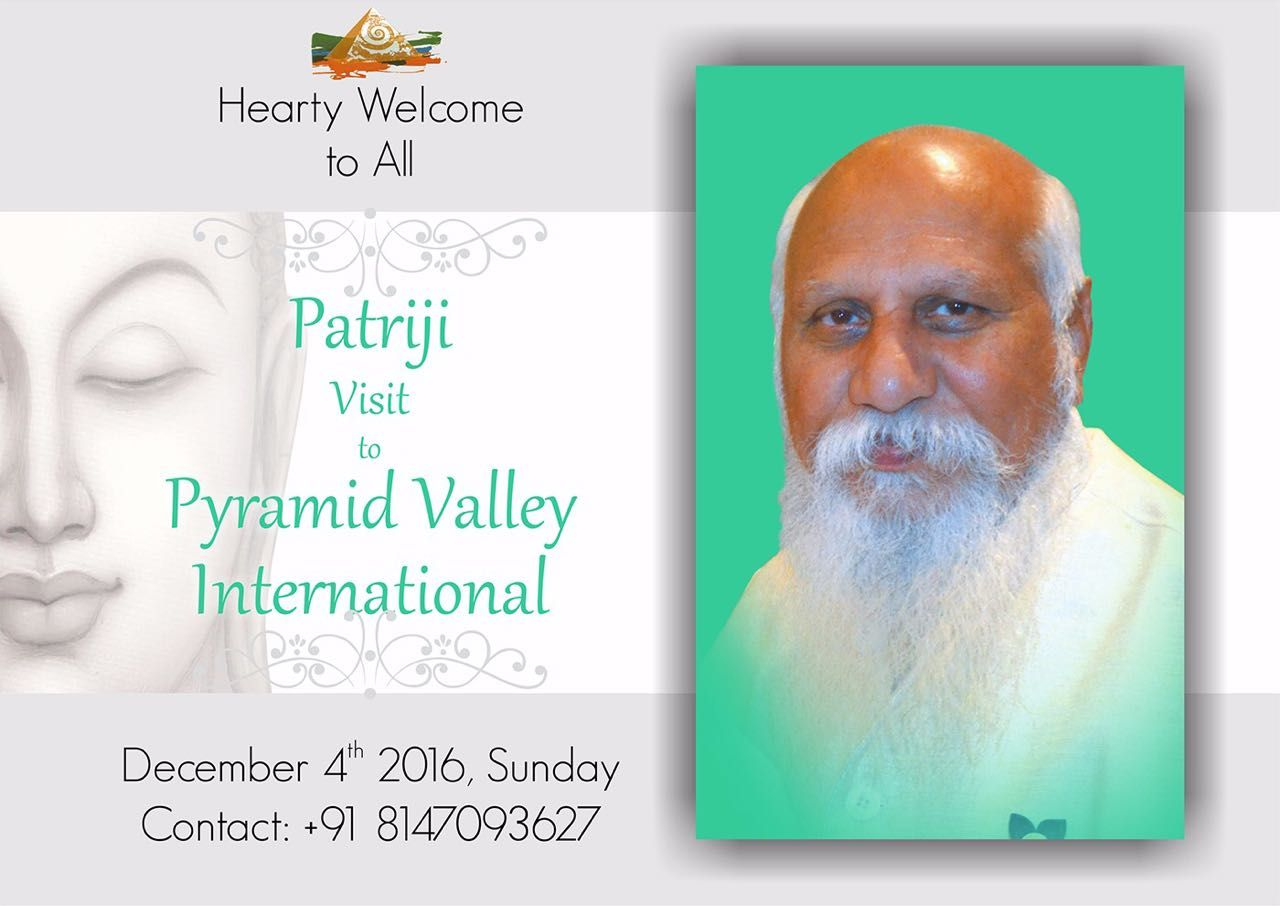 Heartly Welcome to All   #Patriji visit to Pyramid Valley