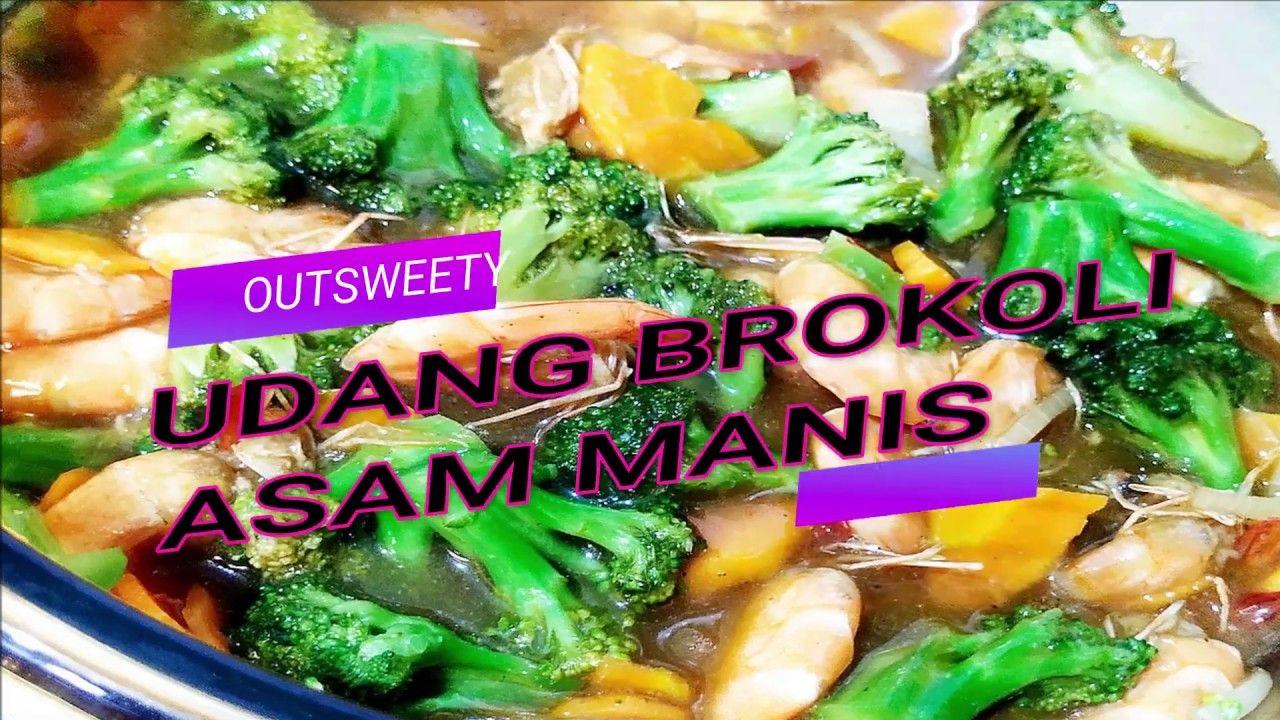 Resep Udang Brokoli Asam Manis Resep Udang Memasak Resep