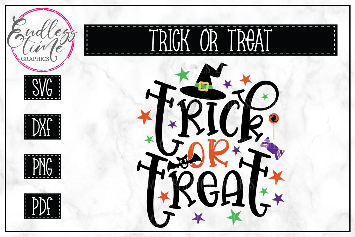 Trick Or Treat Halloween SVG File Halloween treats