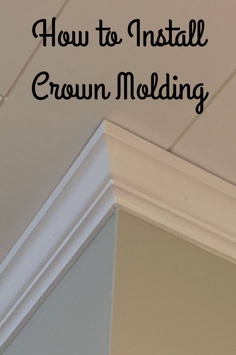 How To Install Crown Molding In 2020 Crown Molding Crown Molding In Bedroom Crown Molding Kitchen