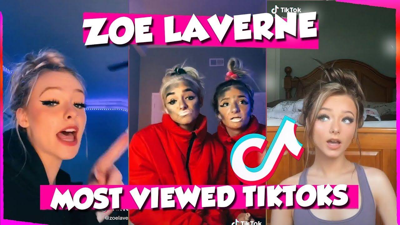 Zoe Laverne Most Viewed Tiktoks This Is Tiktok Laverne Tiktok Us La Verne