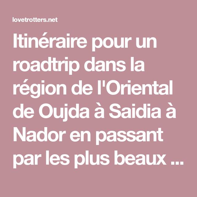 Roadtrip à travers la région de l\'Oriental: Oujda - Saidia ...