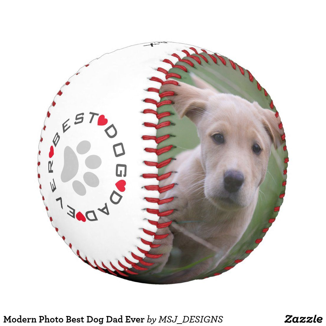 Modern Photo Best Dog Dad Ever Baseball Zazzle Com In 2020 Dog Dad Team Pictures Baseball