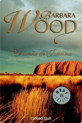 El Sueño De Joanna, Barbara Wood