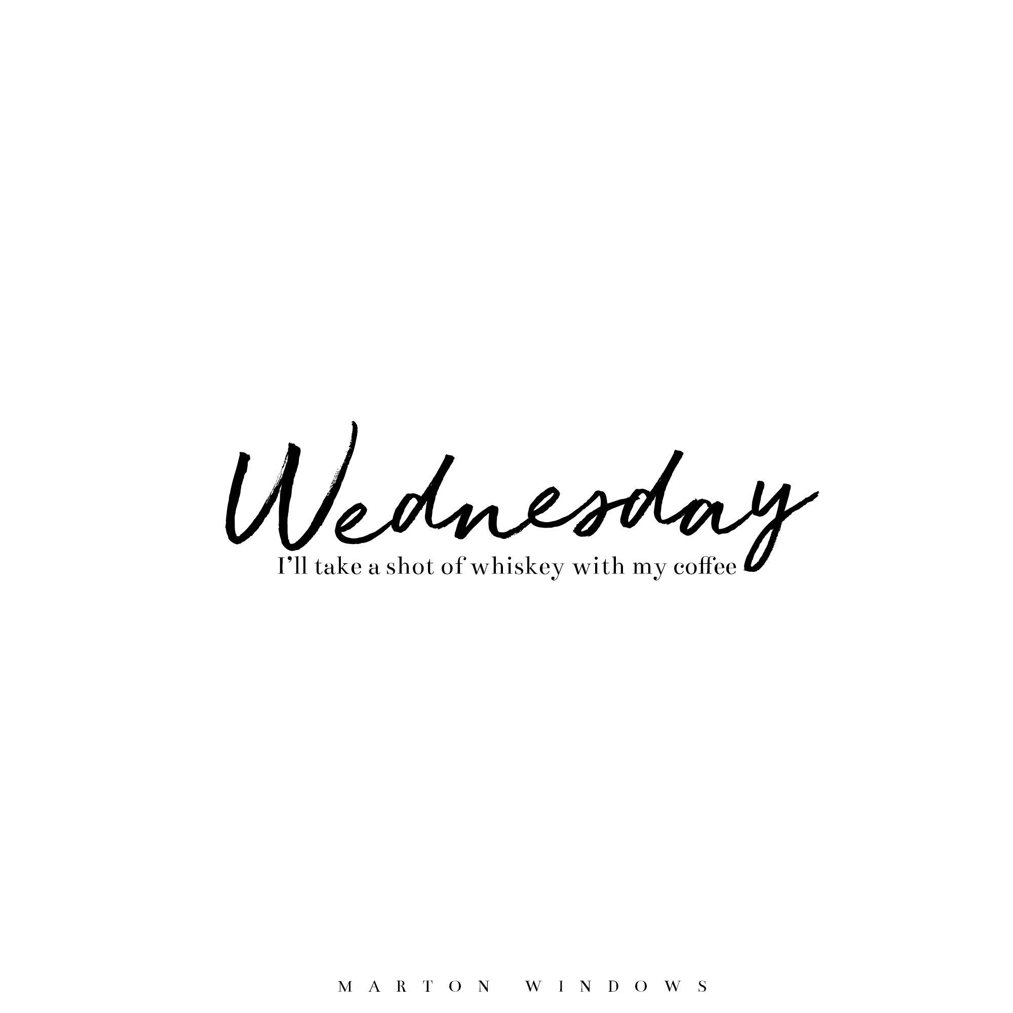 Wednesday Quotes Mid Hump Wednesday   Motivational Work Quotes   Black and White  Wednesday Quotes
