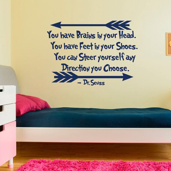 Wall Decal Dr Seuss Quote You Have Brains In Your Head Vnyl ...