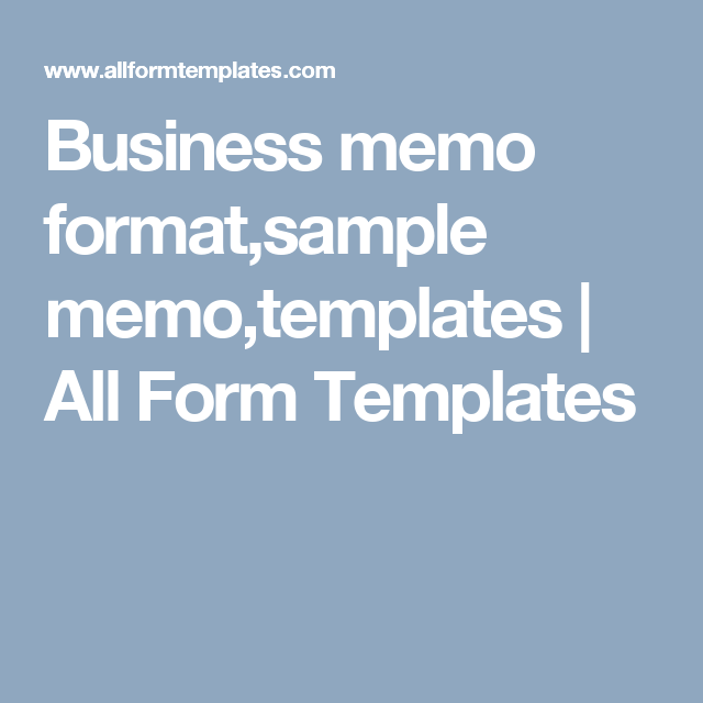 Business Memo FormatSample MemoTemplates  All Form Templates