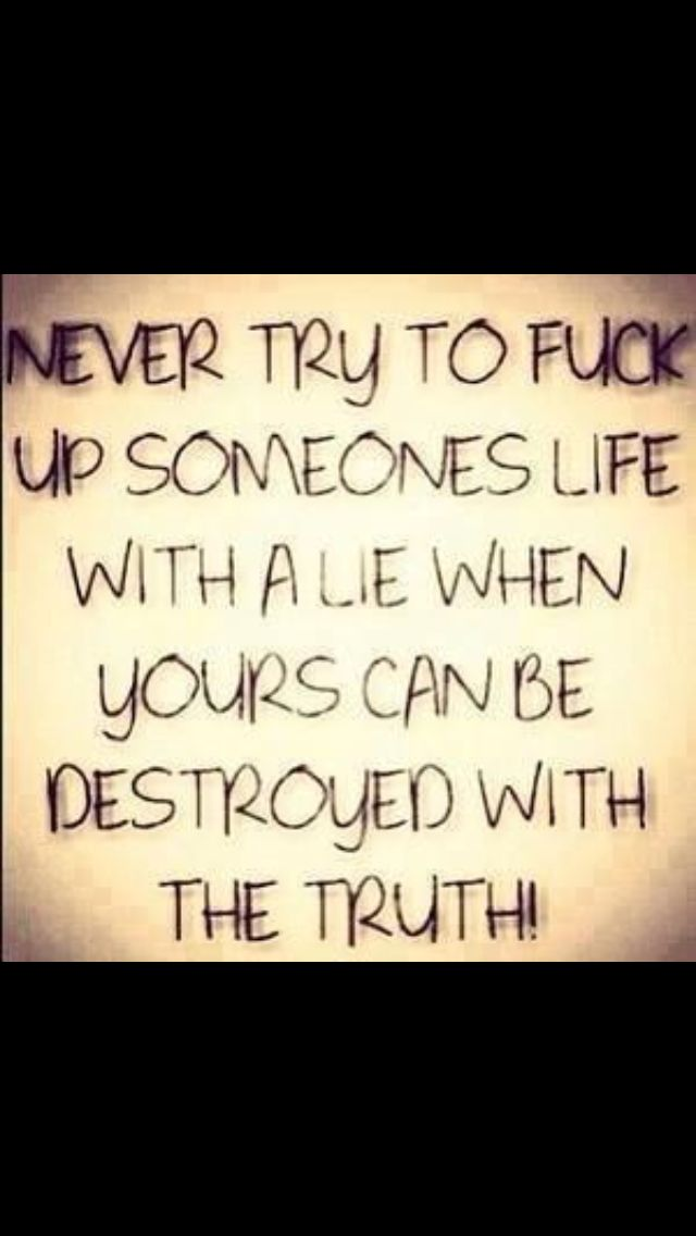Lies And Truth Ex Quotes Crazy Ex Wife Ex Wife Quotes