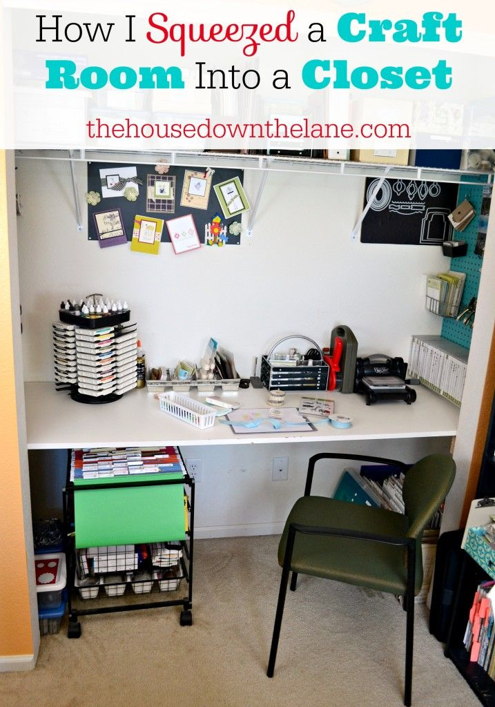 How I Squeezed a Craft Room Into a Closet The House Down