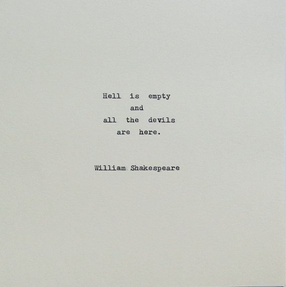 Shakespeare Devils & Hell Quote Typed on Typewriter