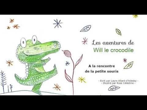 Histoire Pour Enfants Will Le Crocodile A La Rencontre De La Petite Histoire Enfant Chansons Comptines Comptines