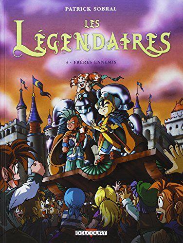 Livrejoy Abir Telecharger Les Legendaires Tome 3 Gratuit 2 In 2020 Jacquet